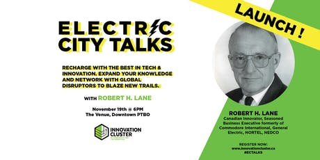 Electric City Talks Launch & an Evening with Robert Lane tickets