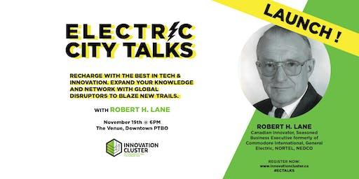 Electric City Talks Launch & an Evening with Robert Lane