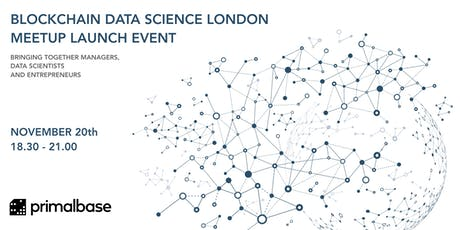 Blockchain Data Science London - Meetup Group Launch Event tickets
