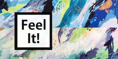 Feel It! Poetic Art Exhibit Opening Reception tickets