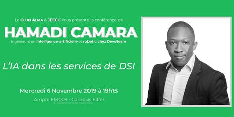 "Conférence Hamadi Camara: ""L'IA dans les services de DSI"" billets"
