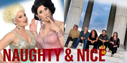 Naughty & Nice - A Night of Music & Drag