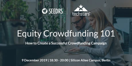 Equity Crowdfunding 101 - How to Create a Successful Crowdfunding Campaign tickets