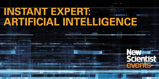 Instant Expert: Artificial Intelligence