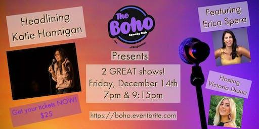The Boho Presents Katie Hannigan                                                                              December 14, 2019