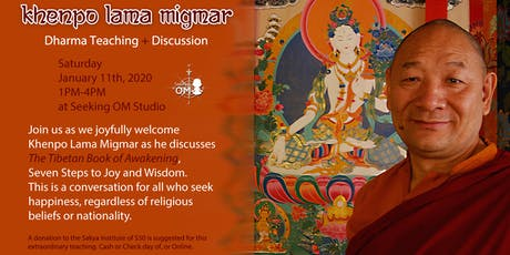 Dharma Teaching and Discussion with Khenpo Lama Migmar tickets
