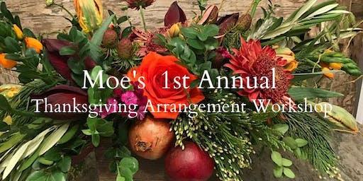 Thanksgiving  Arrangement Workshop at Moe's Restaurant in Mounds View