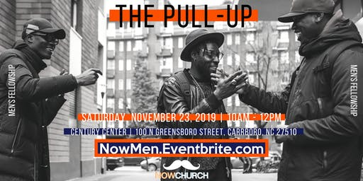 NowChurch Men's Pull-Up | Nov 23