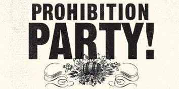 2nd Annual Prohibition Party