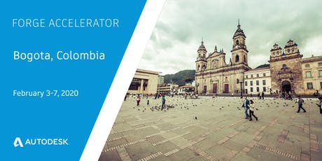 Autodesk Forge Accelerator - Bogota, Colombia (February 3-7, 2020) tickets