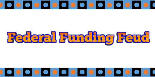 Federal Funding Feud