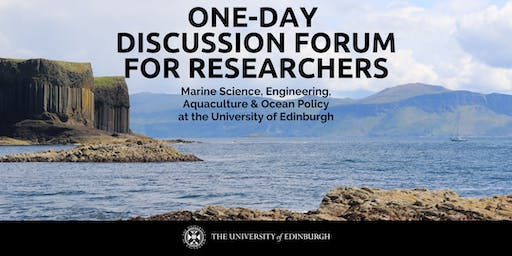 Discussion Forum: Marine Science, Engineering, Aquaculture & Ocean Policy