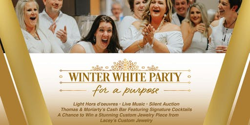 Winter White Party for a Purpose - Tracy's Sanctuary House