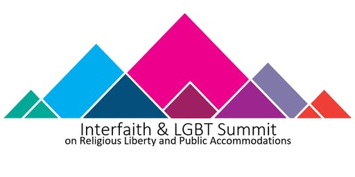 Interfaith & LGBT Summit on Religious Liberty and Public Accommodations