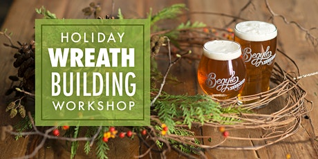 Holiday Wreath Building Workshop tickets