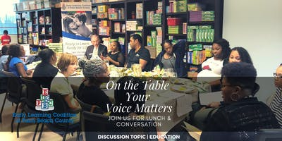 On The Table | Your Voice Matters -- Riviera Beach, Florida