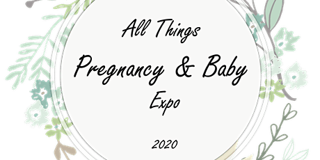 All Things Pregnancy & Baby Expo 2020 tickets