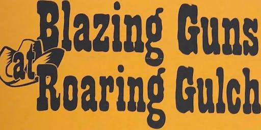 Blazing Guns at Roaring Gulch (or The Perfumed Badge November 24, 2019 2 PM