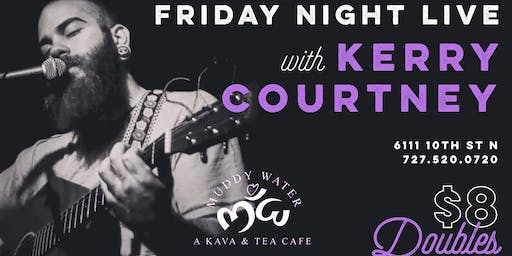 Friday Night LIVE with Kerry Courtney (Acoustic)