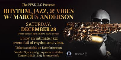 Rhythm, Jazz and Vibes with Saxophonist, Marcus Anderson