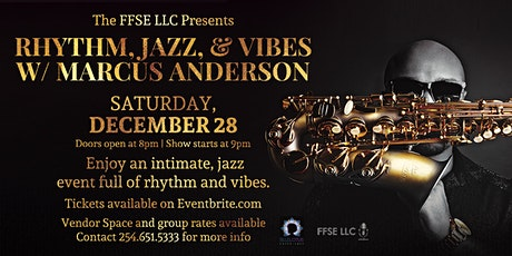 Rhythm, Jazz and Vibes with Saxophonist, Marcus Anderson tickets