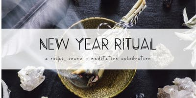 New Year Ritual | A Reiki, Sound + Meditation Celebration
