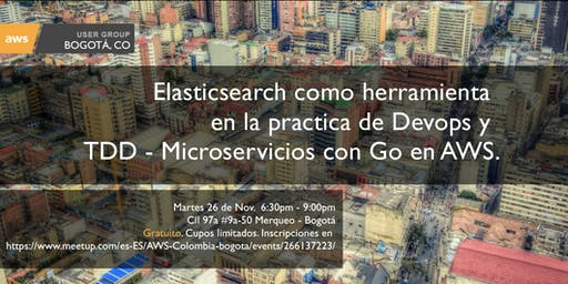 TDD Microservicios con GO y ElasticSearch como herramienta en la práctica DevOps