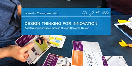 Design Thinking for Innovation: Accelerating innovation through Human-Centered Design tickets