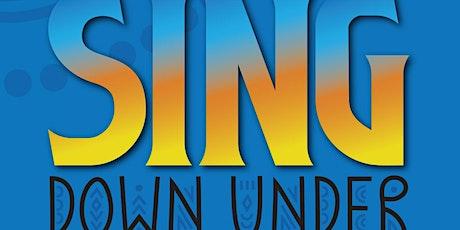 Sing Down Under tickets