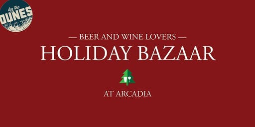 Beer & Wine Lovers Holiday Bazaar