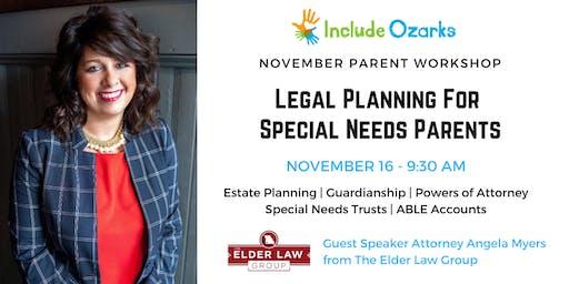 November Parent Workshop - Legal Planning for Special Needs Parents