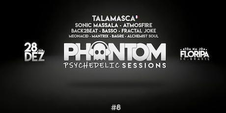 Phantom Psychedelic Sessions #8 - Talamasca + 9 Lives em Floripa ingressos