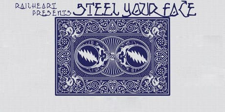 """Railheart presents """"Steel Your Face"""" tickets"""