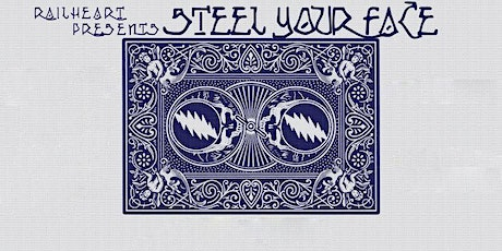 "Railheart presents ""Steel Your Face"" tickets"