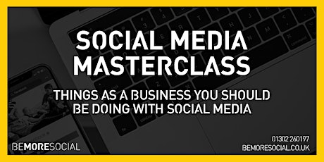 Be More Social - Social Media Masterclass - LEEDS tickets