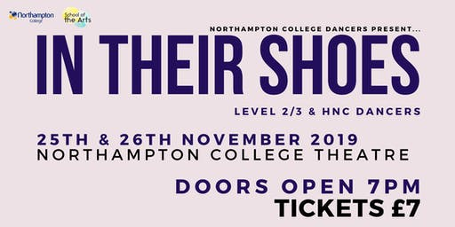 """In Their Shoes"" - Northampton College Dance Show"