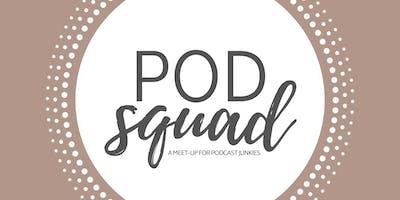 Pod Squad November 2019