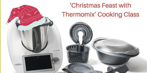 'Christmas Feast with Thermomix' Cooking class