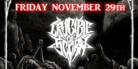 Crucible of Scorn and Tombstone Metal Show! tickets