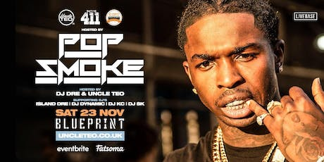 What's The 411 Hosted by Pop Smoke tickets