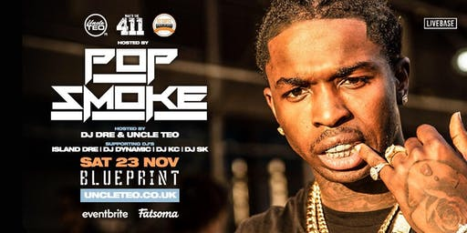 What's The 411 Hosted by Pop Smoke