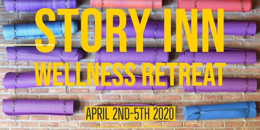 Wellness Retreat at Story, IN        April 2020