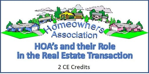 HOA's and their Role in the Real Estate Transaction
