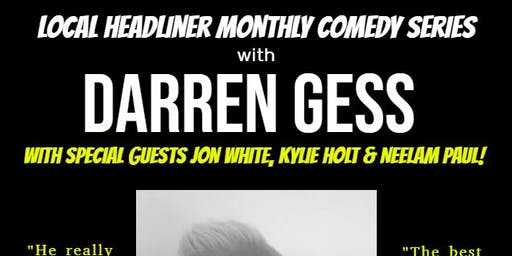 Local Headliner Monthly Comedy Series with Darren Gess - Thursday November 14 - Doors 8pm!