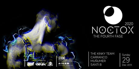 NOCTOX, The Fourth Fase tickets