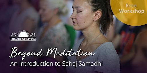 Beyond Meditation - An Introduction to Sahaj Samadhi in Boise