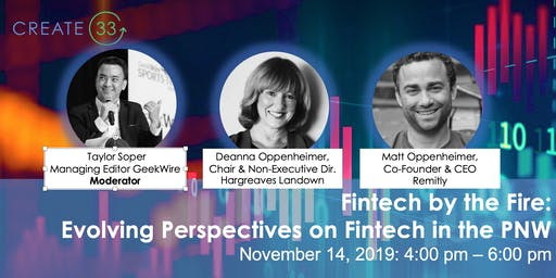 Fintech by the Fire: Evolving Perspectives on Fintech in the PNW