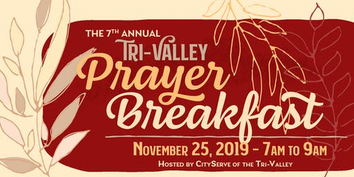 7th Annual Tri-Valley Prayer Breakfast