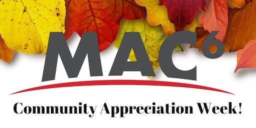 MAC6 Community Appreciation Week!