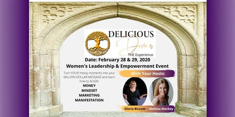 Delicious Divas; Empowering Female Leaders & Entrepreneurs tickets